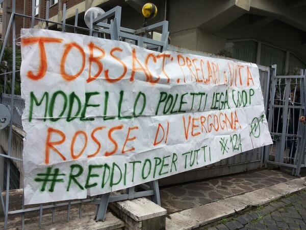 Roma, contro il jobsact di Renzi e Poletti sanzionata la Lega Coop: reddito per tutt@!