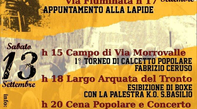 San Basilio, Storie de Roma – 8 Settembre 1974 -2014 : quarantennale della rivolta di San Basilio e della morte di Fabrizio Ceruso
