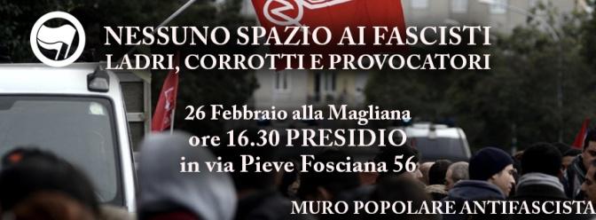 Nessuno spazio ai fascisti: 26 febbraio @Magliana in piazza il Muro Popolare Antifascista