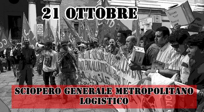 Roma 21 Ottobre SCIOPERO: DIRETTA [in aggiornamento] #CèChiDiceNO